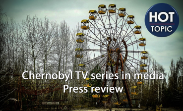 Chernobyl mini-series in media: wide-eyed terror, worst nuclear accident in history